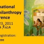 3rd International Philanthropy Conference  July 20-23, 2011 in Costa Rica